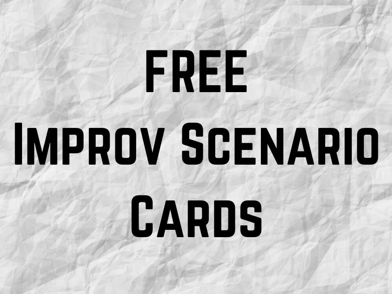 Free Improvisation Scenario Cards