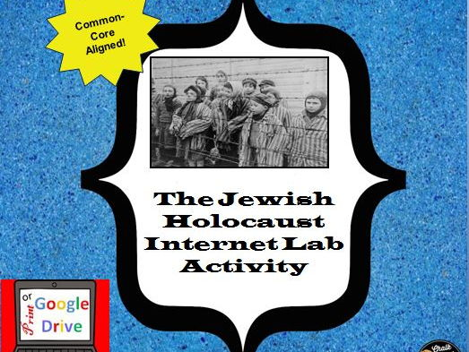 The Jewish Holocaust Internet Lab Activity - Print and Google Drive Versions!