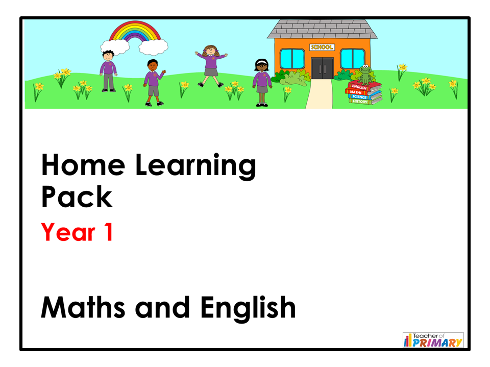 Year 1 Home Learning Pack - Maths and English