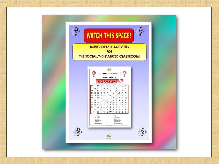 Watch This Space! WORDSEARCH- MUSICAL ELEMENTS