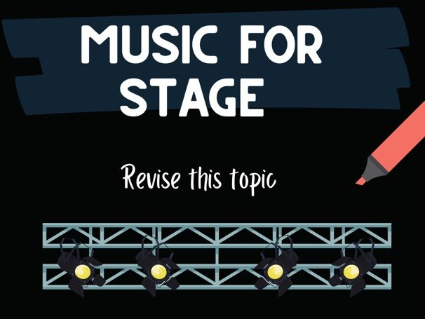 Music for Stage