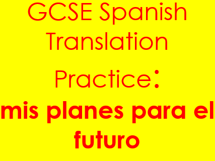 Spanish future plans translation: sentences & complex structures on estudios & el empleo & answers