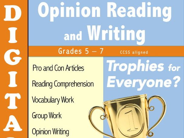 Opinion Reading and Writing DIGITAL - Trophies for Everyone?