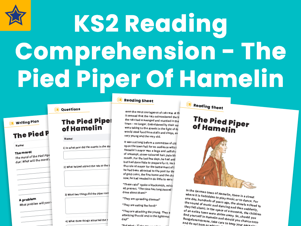 The Pied Piper Of Hamelin - KS2 Reading Comprehension And Story Writing Prompt: Classic Texts
