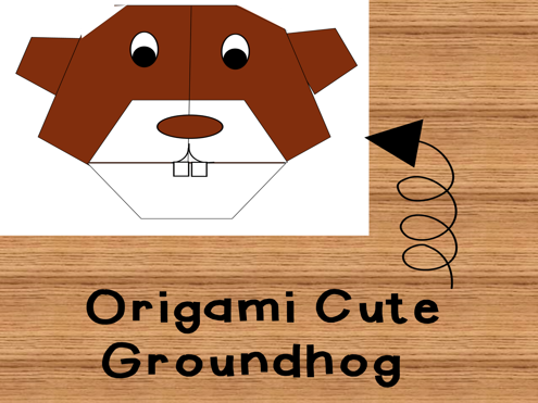 Groundhog Day Craft/Origami cute activity