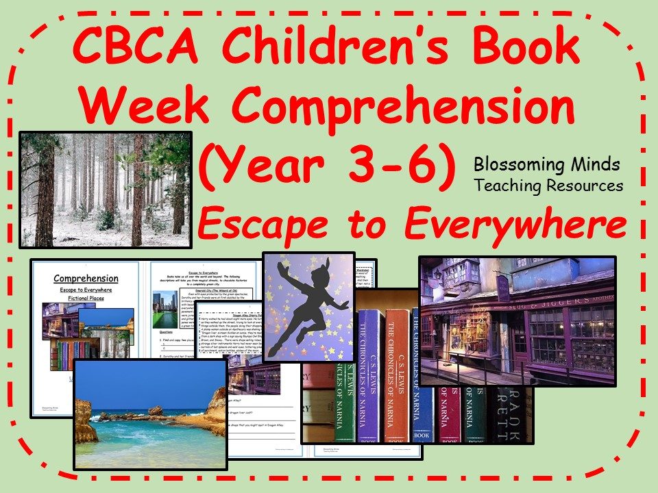 CBCA Book Week - Escape to Everywhere Comprehension - 7 to 11 year olds