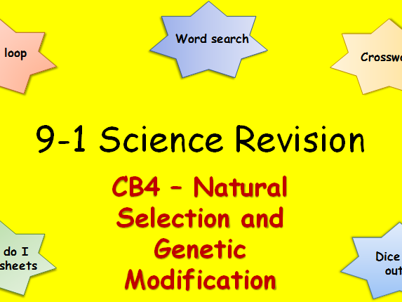 Edexcel CB4 Natural Selection and Genetic Modification Revision pack Science 9-1