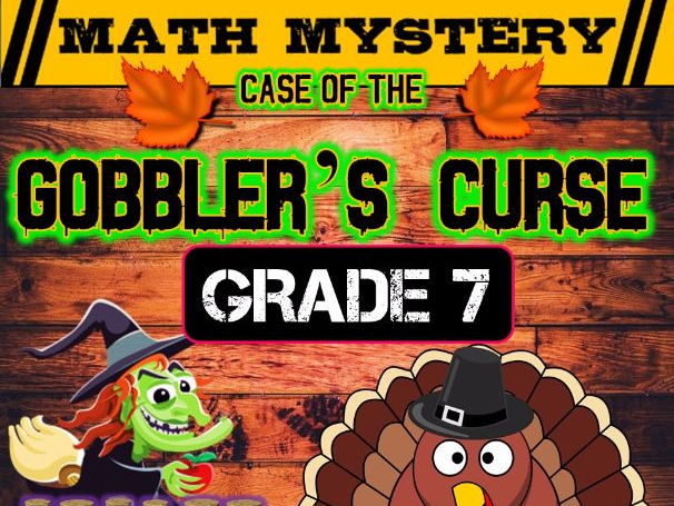 Thanksgiving Math Mystery  (GRADE 7 )