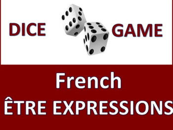 French Être Expressions Dice Game