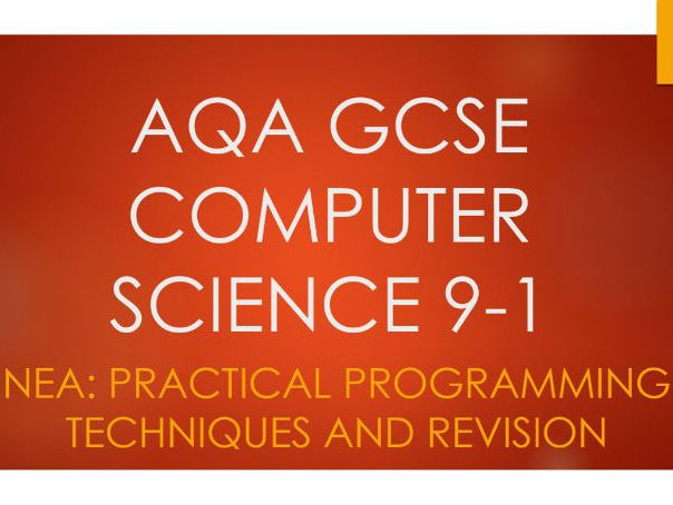 AQA GCSE 9-1 Computer Science 8520: NEA Non Exam Assessment Practical Programming Techniques