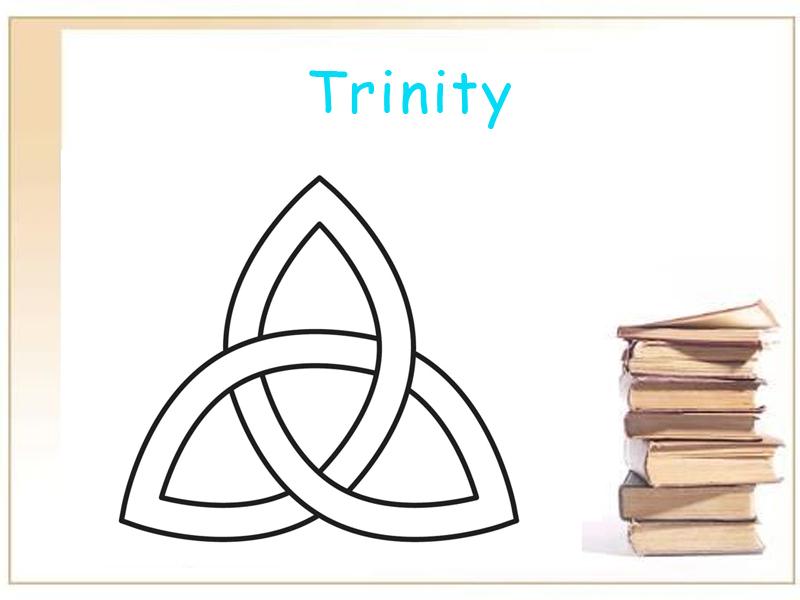 A teachers help guide to the Trinity