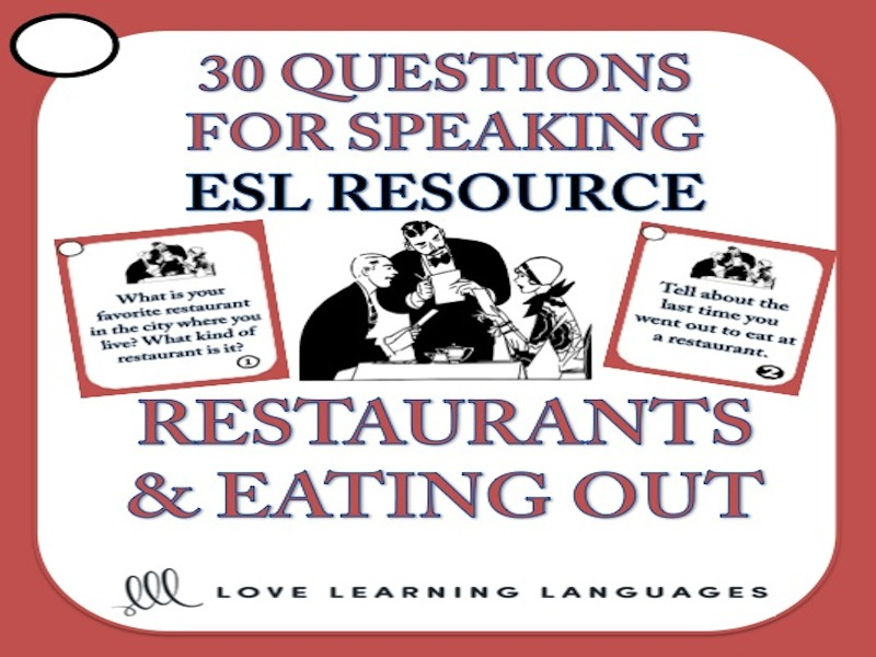ESL Speaking Questions - Restaurants and Eating Out