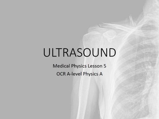 Ultrasound (A-level Medical Physics)