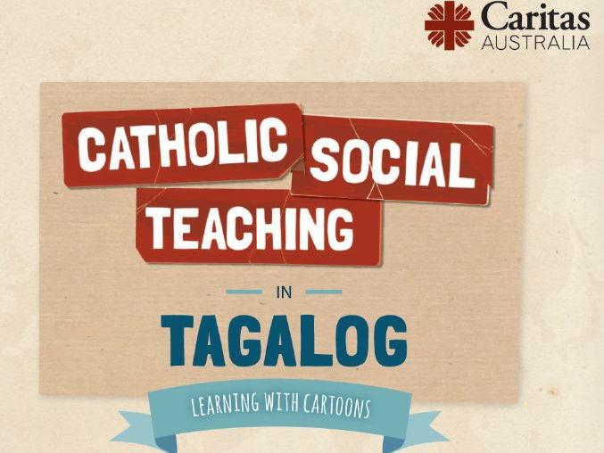 Catholic Social Teaching in Tagalog by CaritasAustralia