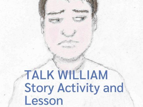 Talk William Story Activity and Lesson (UK and US)