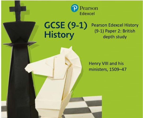 Pearson Edexcel History (9-1) Paper 2: British depth study - Henry VIII and his ministers, 1509–47