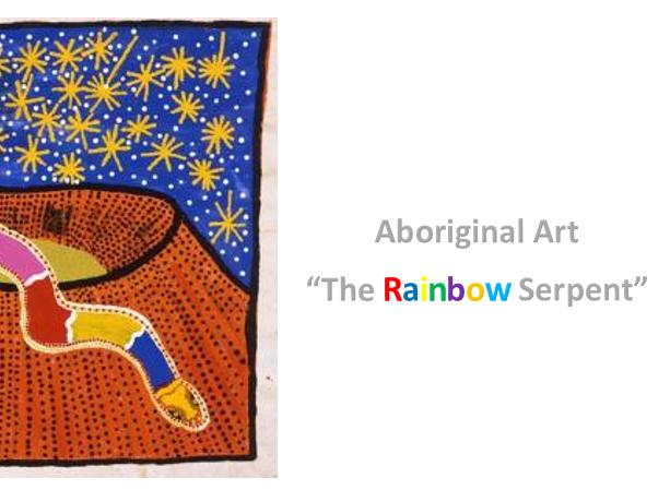 "Aboriginal Art ""The Rainbow Serpent"" Worksheet"