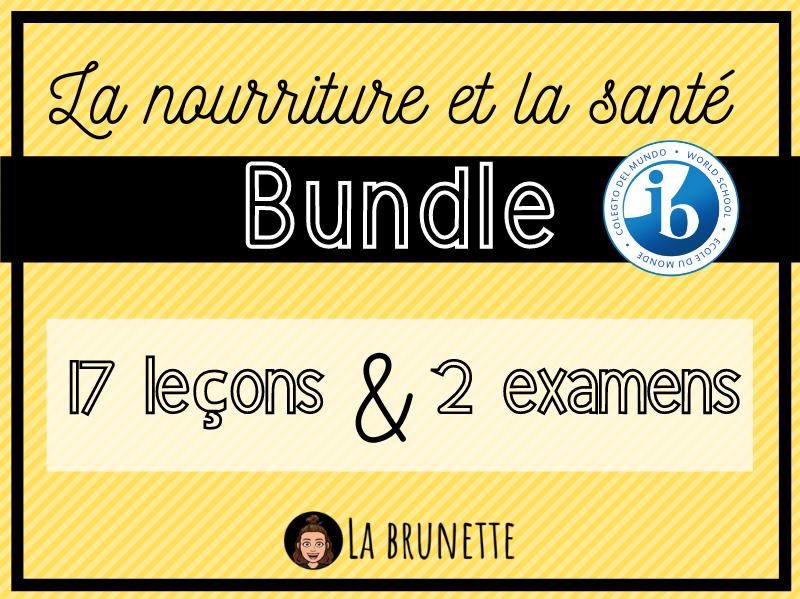 BUNDLE - La Nourriture & la Santé
