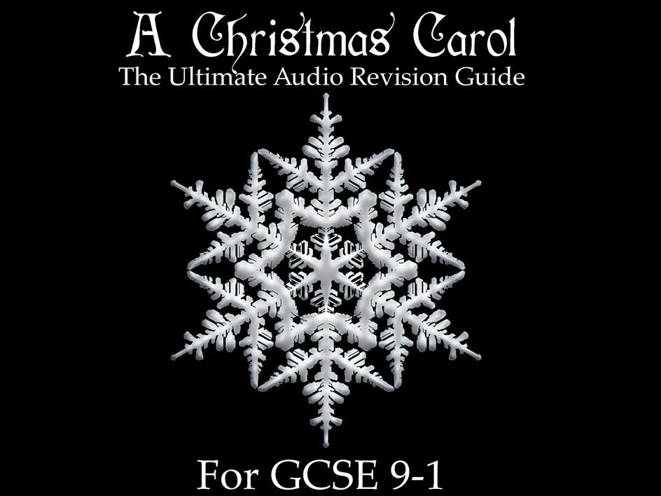 A Christmas Carol: The Ultimate Audio Revision Guide