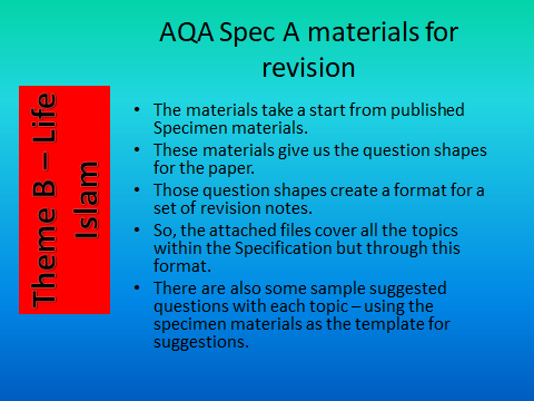 AQA GCSE Spec A - Revision Materials - Theme B religion and Life - Islam