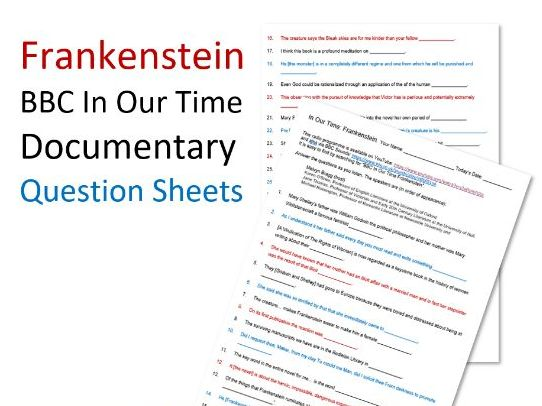 Frankenstein: BBC In Our Time documentary question sheet
