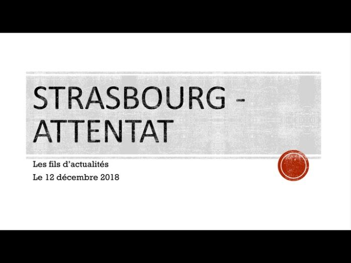 Strasbourg - attentat le 12 décembre FRENCH A LEVEL POWERPOINT - READING, SPEAKING
