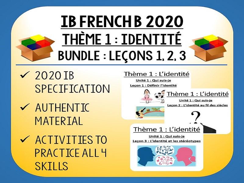 IB FRENCH B 2020 - Identité - L1-3 lessons pack