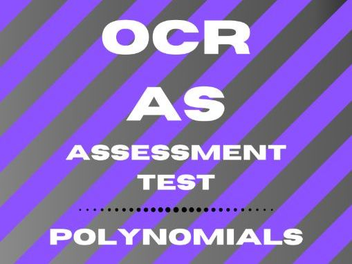 AS Assessment Test - Polynomials