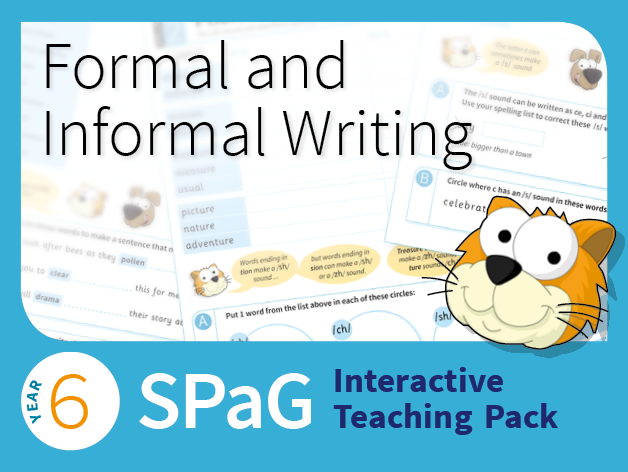 Year 6 SPaG Interactive Teaching Pack - Formal and informal writing