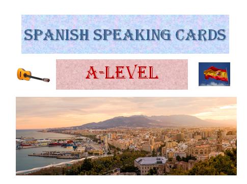 Spanish speaking cards AQA A-level