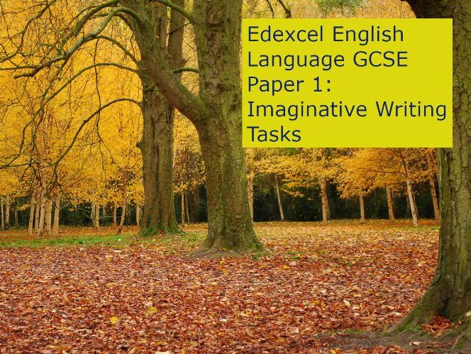 Edexcel English Language GCSE Paper 1: Imaginative Writing Tasks