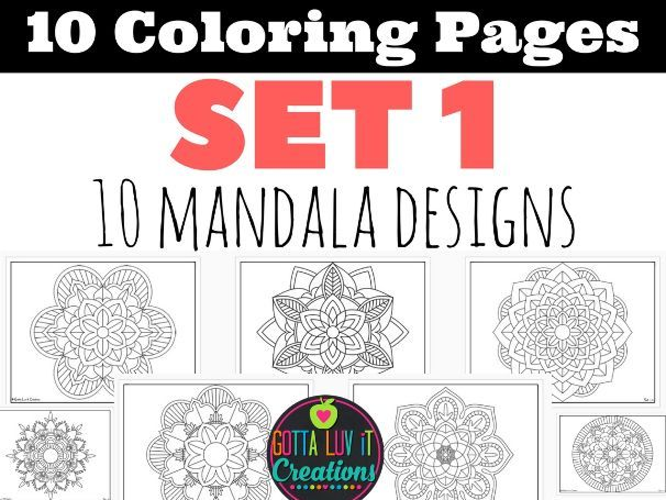 Coloring Pages Set 1 Mandala Designs 10 different pages Perfect for testing week