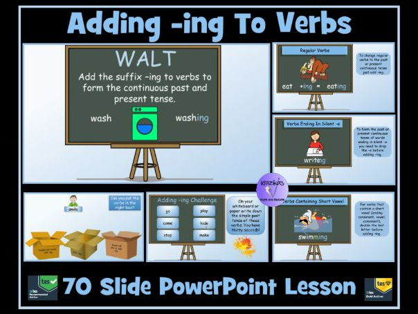 Adding -ing To Regular and Irregular Verbs (Continuous Tenses)- 70 Slide PowerPoint Presentation