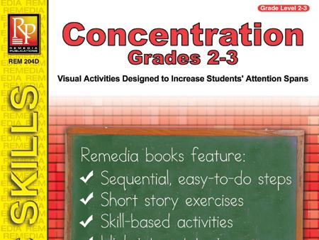 Concentration (Gr. 2-3)