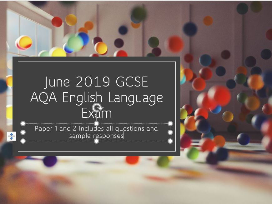 Paper 1 and 2, June 2019 GCSE English Language Exam