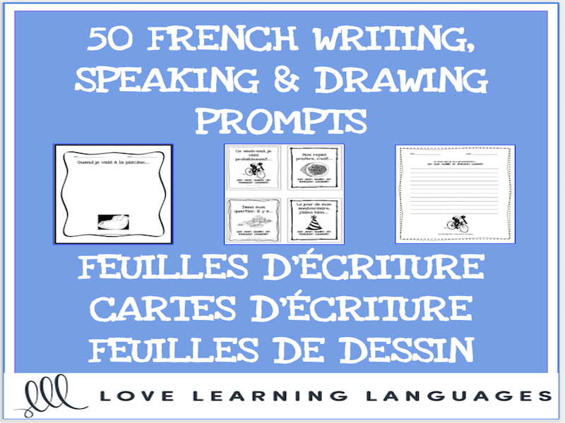50 French writing, speaking and drawing prompts - Écriture sans préparation