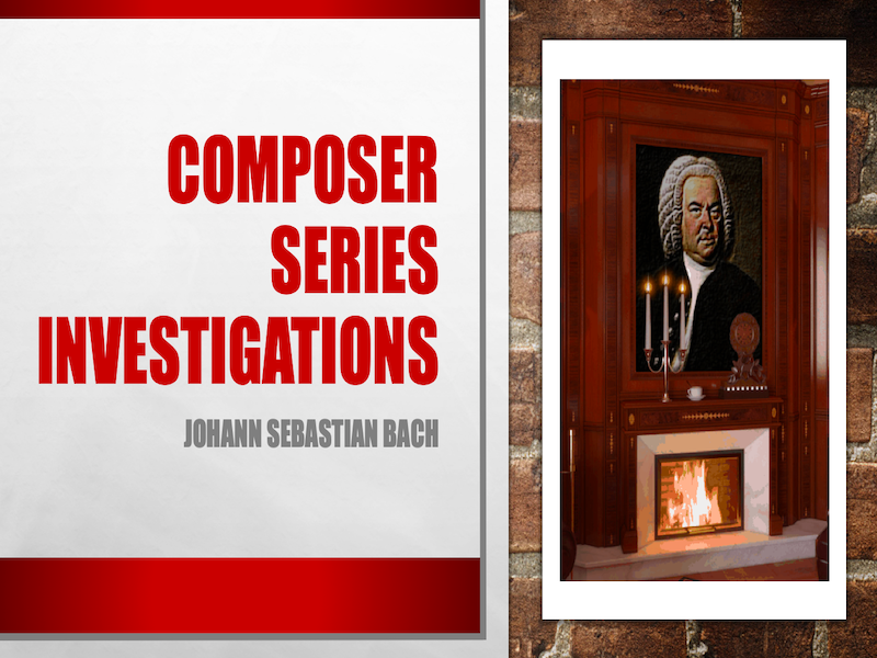 Composer Series Investigations - Who is Johann Sebastian Bach Power Point/Activity Sheets Bundle