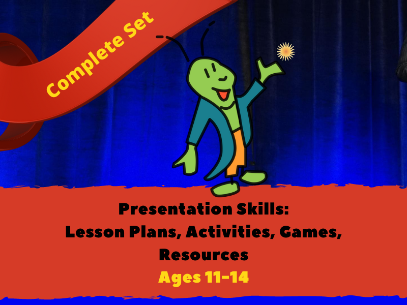 Presentation Skills 11-14 yrs: Lesson Plans, Activities and Resources