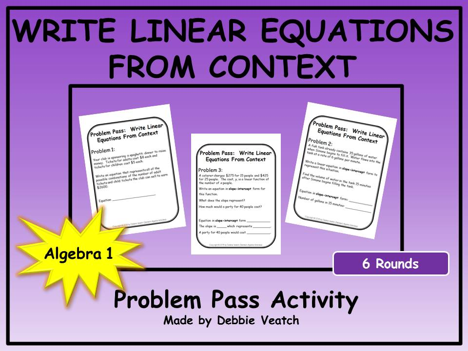 Write Linear Equations From Context Problem Pass Activity