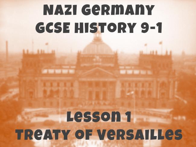 Nazi Germany - GCSE History 9-1 - Treaty of Versailles
