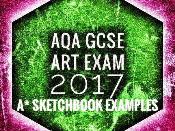 art  aqa gcse art a  sketchbook examples and support guide