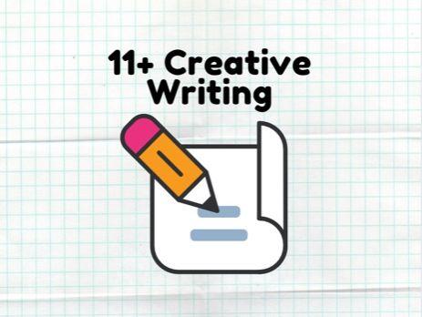11+ Creative Writing