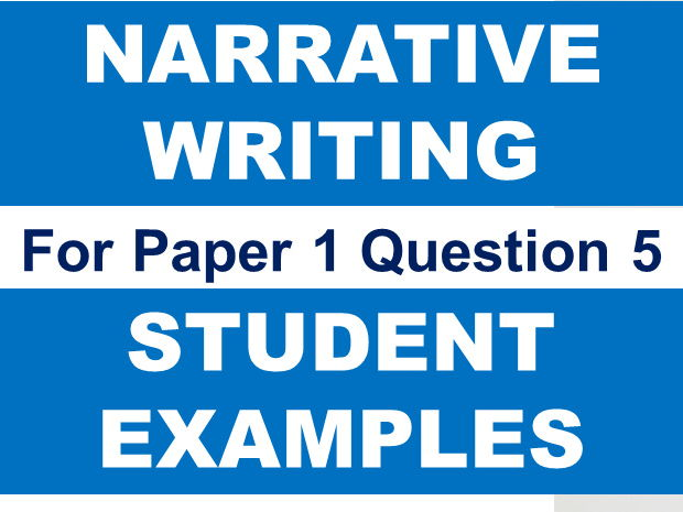 GCSE English Grade 9 1: Examples of Student Story Writing for Paper 1 Question 5