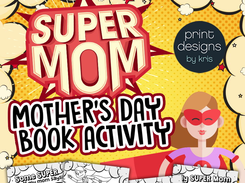 Mothers Day Super Mom Writing Activity Book - Gift for Mom!