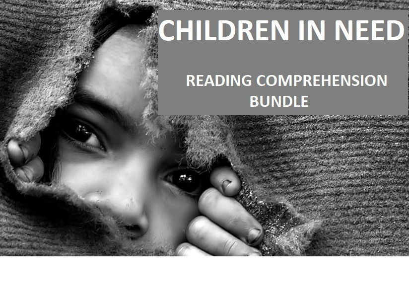 Children In Need - Reading Comprehension Worksheets / Informational Texts