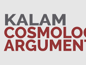 Kalam Argument (third lesson) evaluating the effectiveness of the Argument