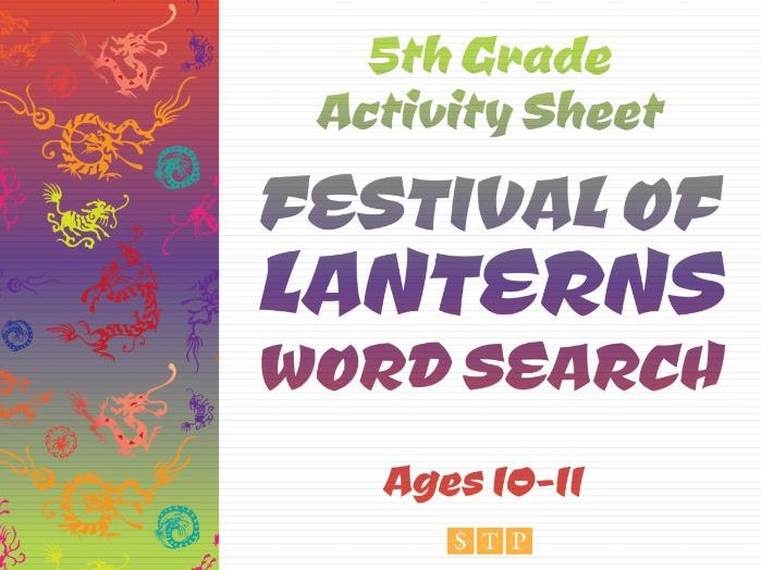 Festival of Lanterns Word Search (plus Solution!) (5th Grade Activity Sheet: Ages 10-11)