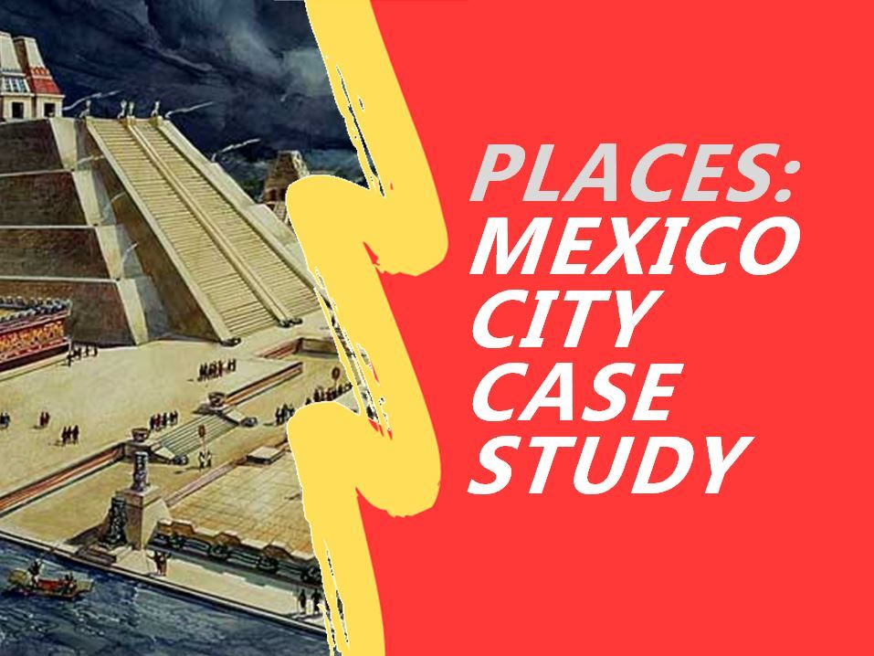 In what ways did the Conquista affect Mexico City?