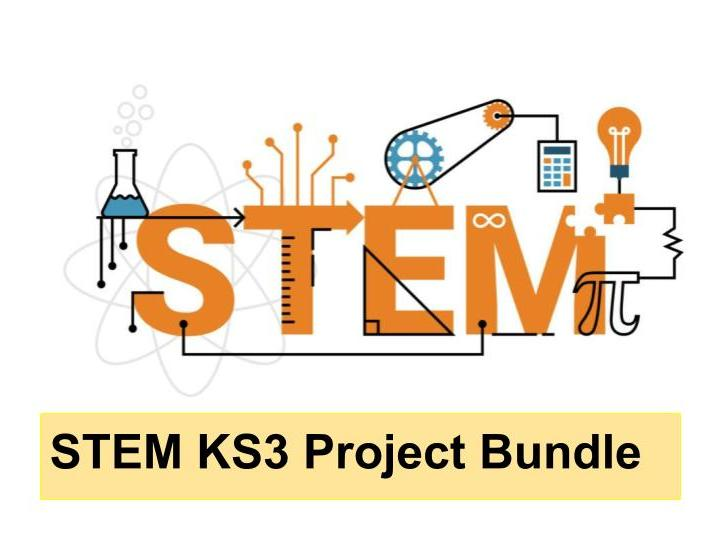 STEM KS3 Project Bundle