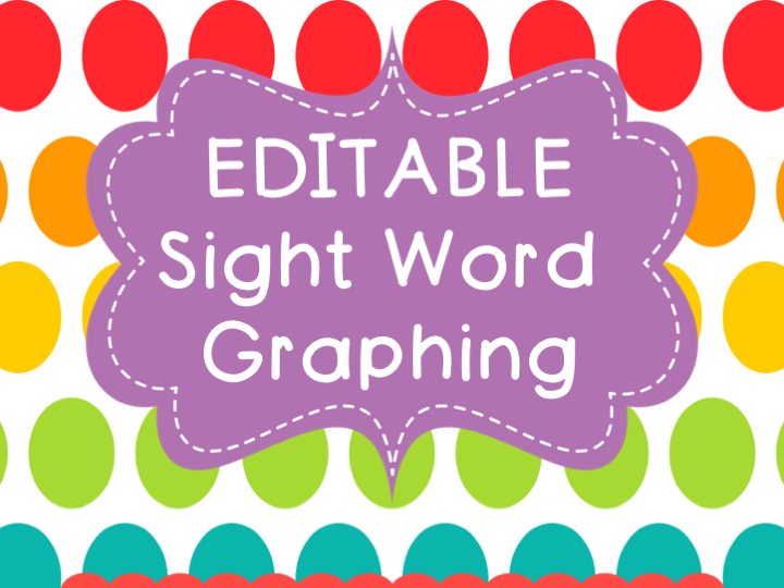 Sight Word Graphing EDITABLE